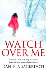 Review Watch Over Me by Daniela Sacerdoti