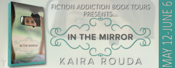 In the Mirror by Kaira Rouda Tour Banner